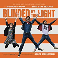 Blinded By The Light Soundtrack)