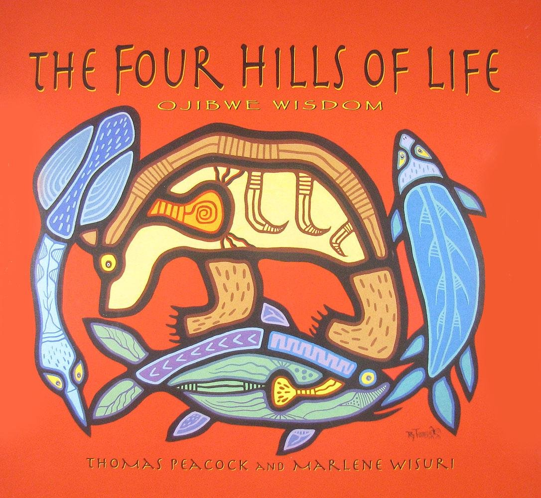 Download The Four Hills of Life: Ojibwe Wisdom ebook