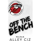 Off The Bench: #UofJ Book 4- Stand-alone Novel (U of J)
