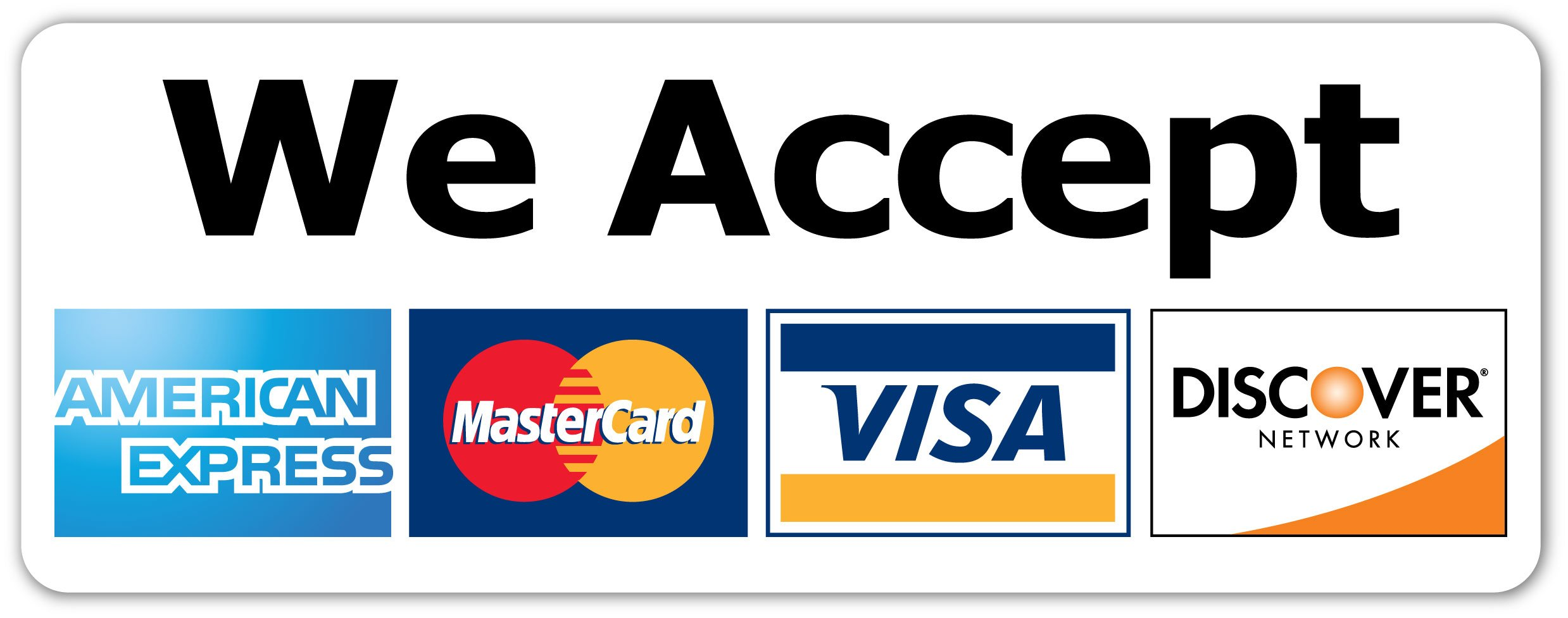 We Accept Major Credit Cards AmEx MasterCard Visa Discover Sticker  Store  Window, Door, Payments Decal 13x13