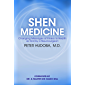 Shen Medicine: Changing Messages of Illness to Health as Told by a Neurosurgeon