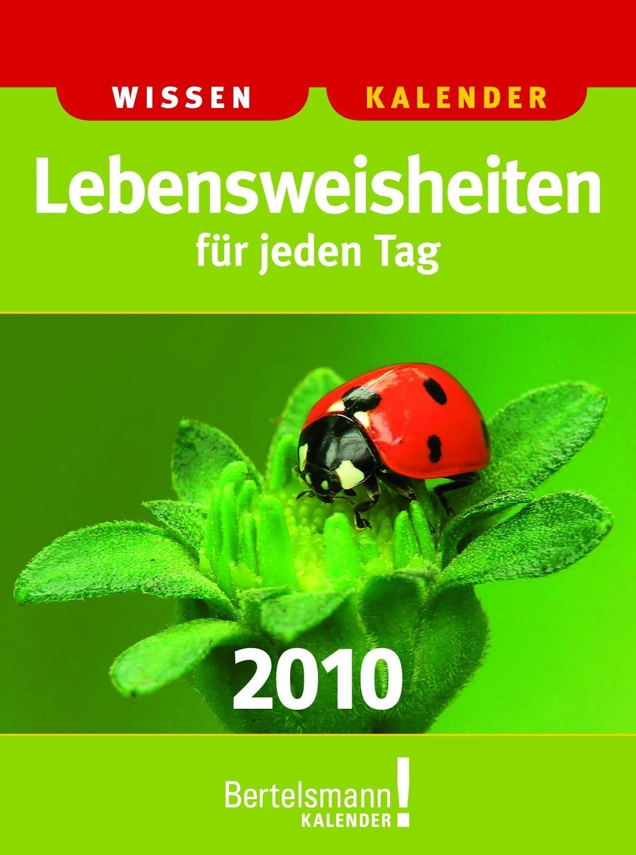 Kalender Lebensweisheiten für jeden Tag 2010