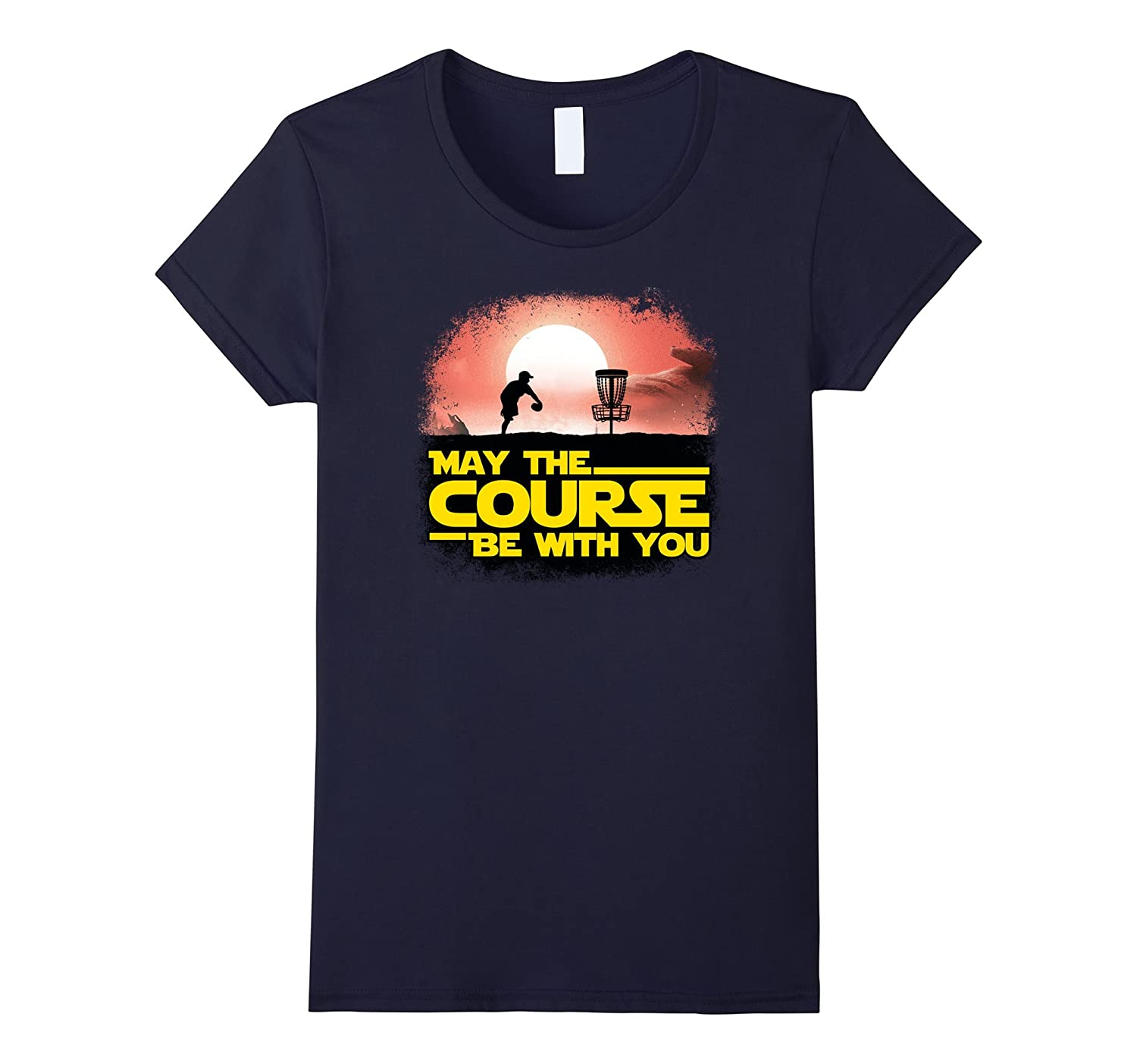 """The Official """"May The Course Be With You"""" Disc Golf T-shirt"""