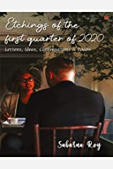 Etchings of the First Quarter of 2020 Kindle Edition