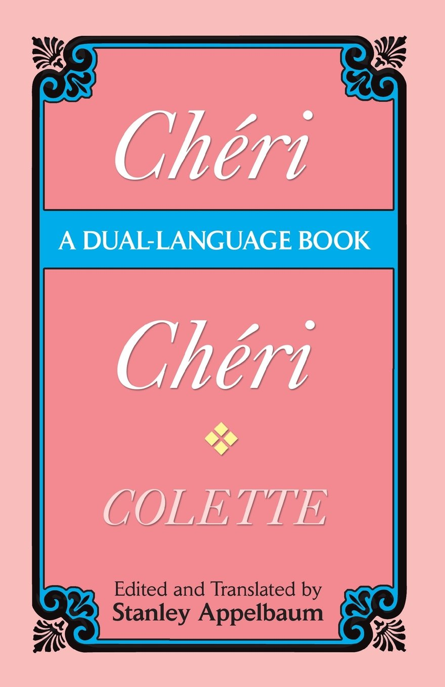 Cheri (Dual-Language) (Dover Dual Language French) (English and French Edition) by Dover Publications