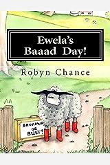 Ewela's Baaad  Day! Paperback