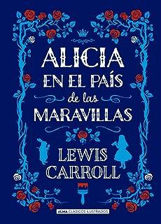 Alicia en el país de las maravillas (Clásicos ilustrados) (Spanish Edition)