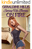 Setting Her Bottom on Fire: and other spanking stories