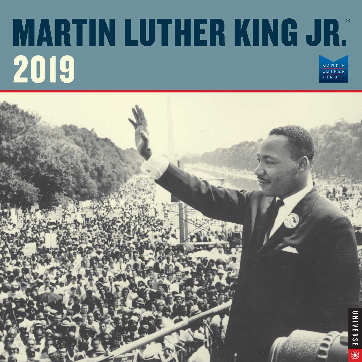 Martin Luther King 2019 Calendar Martin Luther King Jr. 2019 Wall Calendar: The Martin Luther King