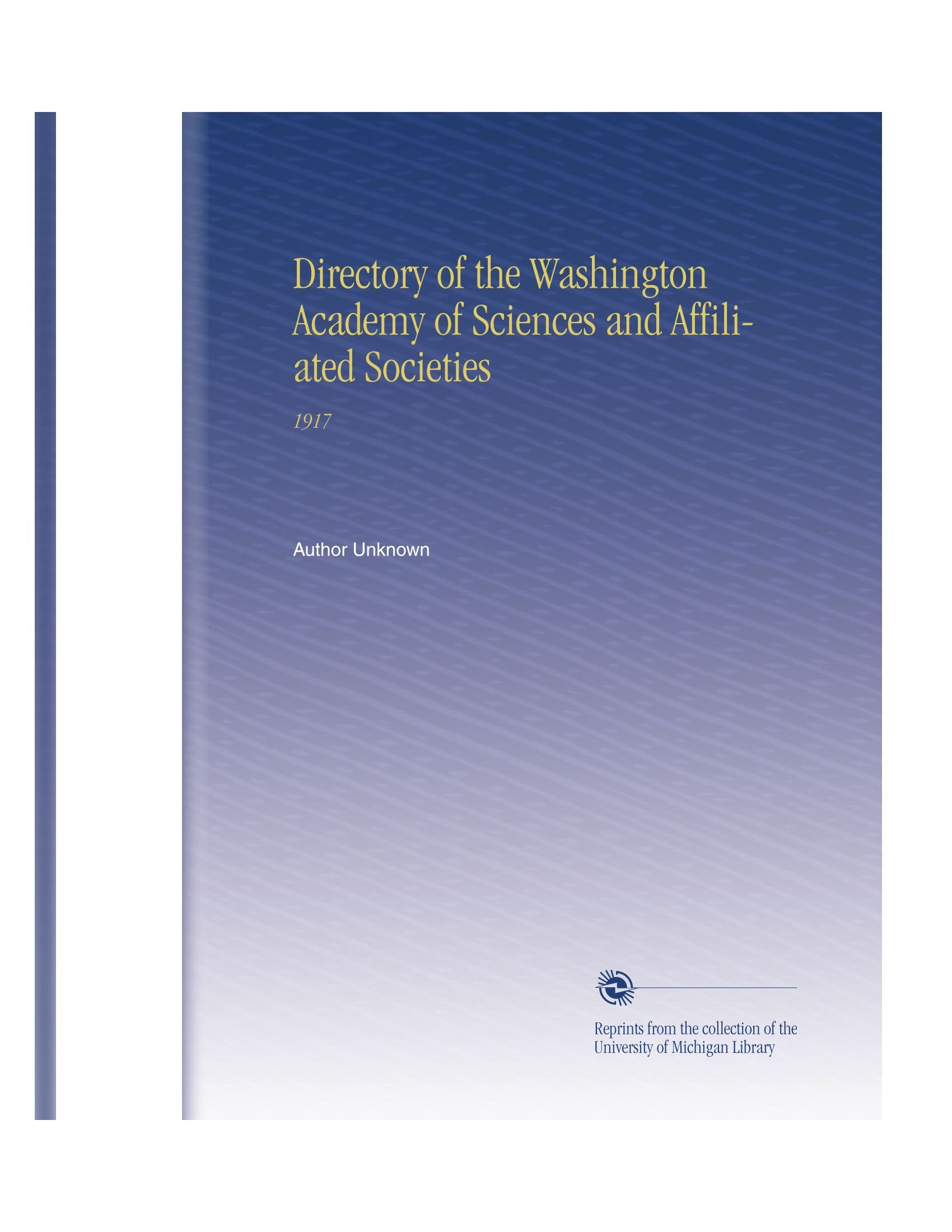 Download Directory of the Washington Academy of Sciences and Affiliated Societies: 1917 PDF