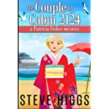 The Couple in Cabin 2124: A Patricia Fisher Mystery (Patricia Fisher Cruise Ship Mysteries)