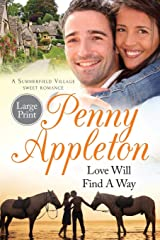 Love Will Find A Way: Large Print Edition (Summerfield Large Print) (Volume 2) Paperback