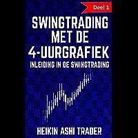 Swingtrading met de 4-uurgrafiek 1: Deel 1: inleiding in de swingtrading