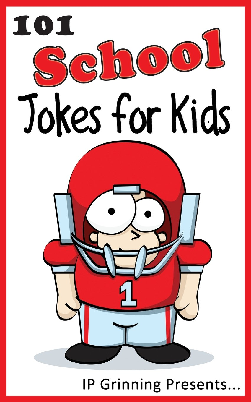 Read Online 101 School Jokes for Kids: Joke Books for Kids (Volume 8) ebook