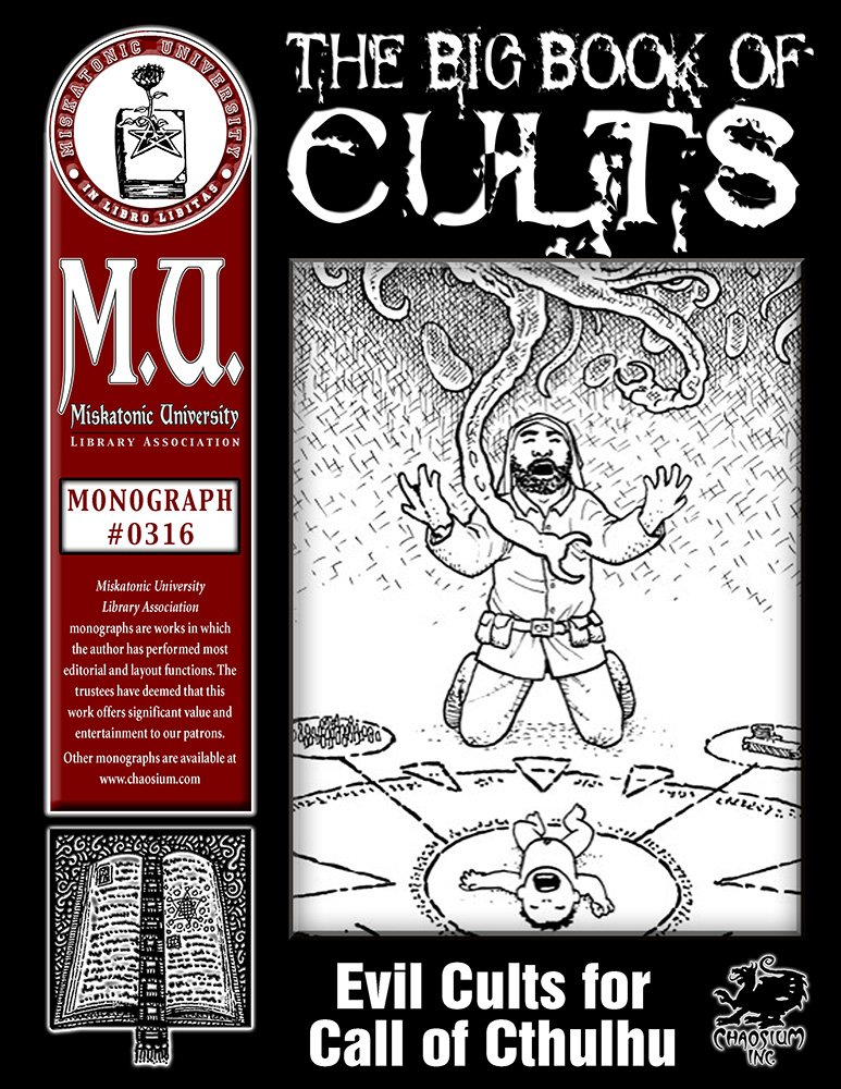 The Big Book of Cults: Evil Cults for Call of Cthulhu (M.U. Library Assn. monograph, Call of Cthulhu #0316)