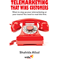 Telemarketing That Wins Customers: Want to step up your telemarketing or your teams? You need to read this first…