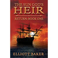 The Sun God's Heir: Return (Book One)