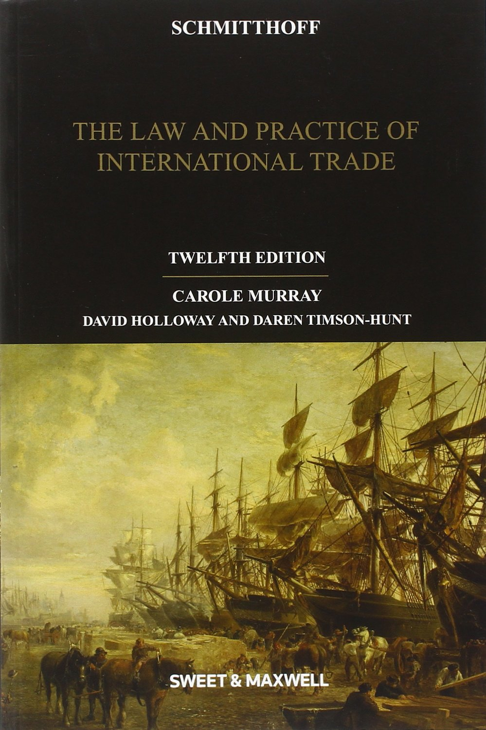 Schmitthoff: The Law and Practice of International Trade ebook