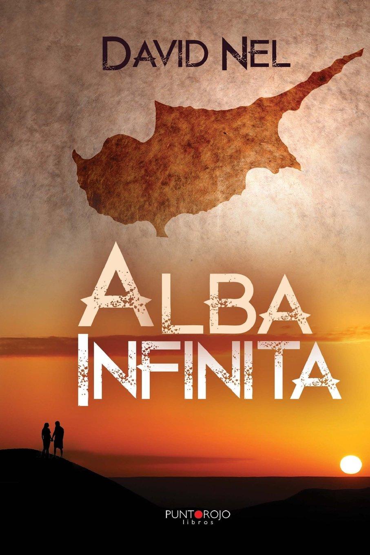Alba Infinita Tapa blanda – 10 feb 2015 David Nel Punto Rojo Libros 8416359628 Fantasy - Dark Fantasy