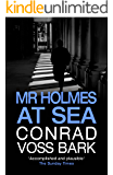 Mr Holmes at Sea (Mr Holmes Mystery Book 1)