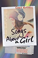 Songs About A Girl: Book 1 In A Trilogy About