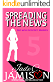 Spreading the News (The Nicki Sosebee Stories Book 5)