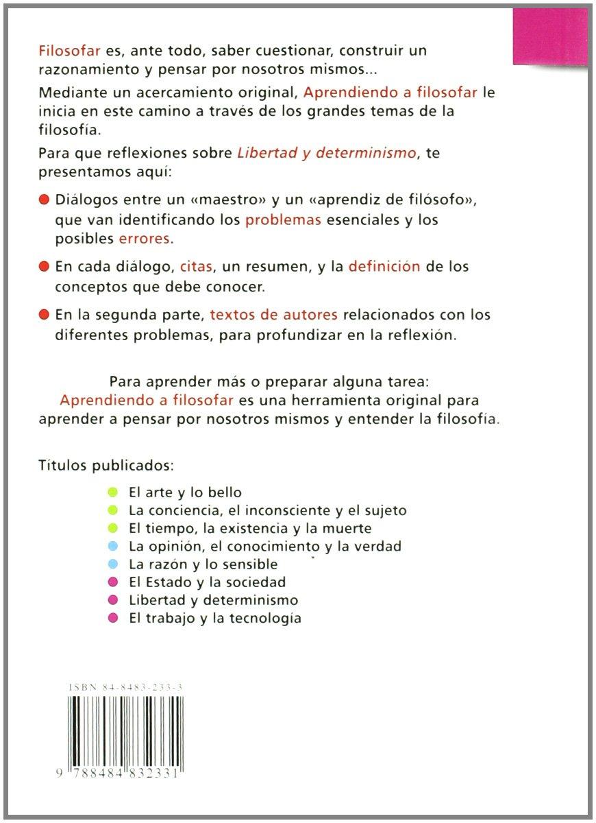 Libertad y determinismo (Aprendiendo a filosofar): Amazon.es: Óscar Brenifer: Libros