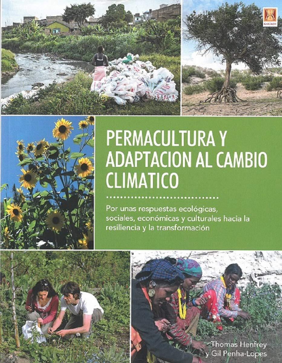 Permacultura Y Adaptación Al Cambio Climático