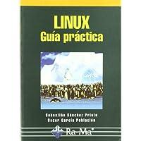 Linux. Guía Practica