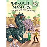 Fortress of the Stone Dragon: Branches Book (Dragon Masters #17) (Library Edition)