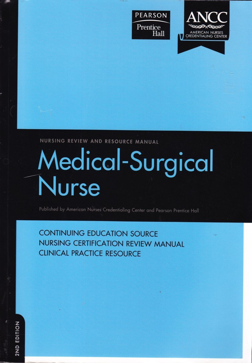 Medical surgical nursing review and resource manual amazon medical surgical nursing review and resource manual amazon american nurses credentialing center 9780979381102 books xflitez Choice Image