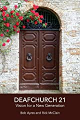 Deafchurch 21: Vision for a New Generation Paperback