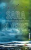 Die vergessenen Mädchen: Kriminalroman (Louise-Rick-Reihe) (German Edition)