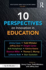 10 Perspectives on Innovation in Education (Routledge Great Educators Series) Paperback