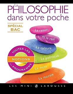 La philosophie dans votre poche - Spécial bac (Les mini Larousse) (French Edition
