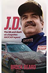 J. D.: The Life and Death of a Forgotten NASCAR Legend, Brock Beard Paperback
