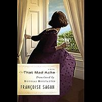 That Mad Ache: A Novel
