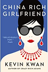 China Rich Girlfriend (Crazy Rich Asians) Paperback