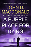 A Purple Place for Dying: Introduction by Lee Child: Travis McGee, No. 3