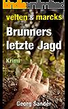 Velten & Marcks - Brunners letzte Jagd