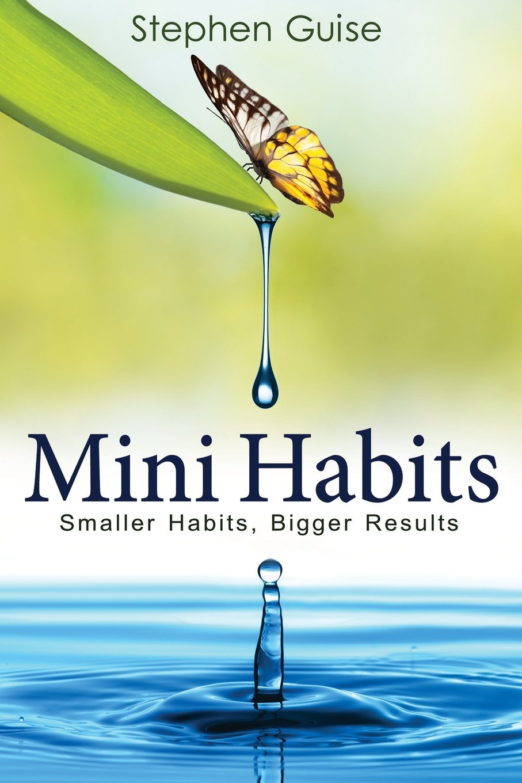 Mini Habits Smaller Bigger Results product image