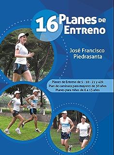 16 Planes de Entreno (Spanish Edition)