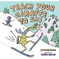 Teach Your Giraffe to Ski