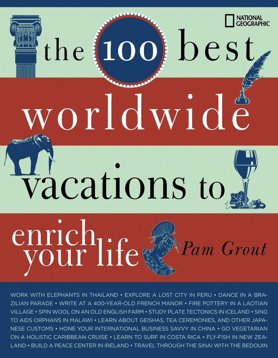 Read Online The 100 Best Worldwide Vacations to Enrich Your Life pdf epub