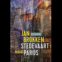 Parijs: Parade van Erik Satie (Reisverhalen uit Stedevaart Book 11)