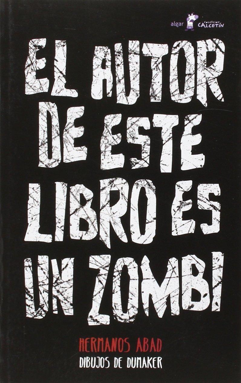 El Autor De Este Libro Es Un Zombi (Calcetín): Amazon.es ...