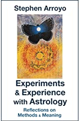Experiments & Experience with Astrology: Reflections on Methods & Meaning (English Edition) eBook Kindle