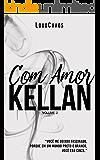 Com Amor, Kellan : (volume 2)