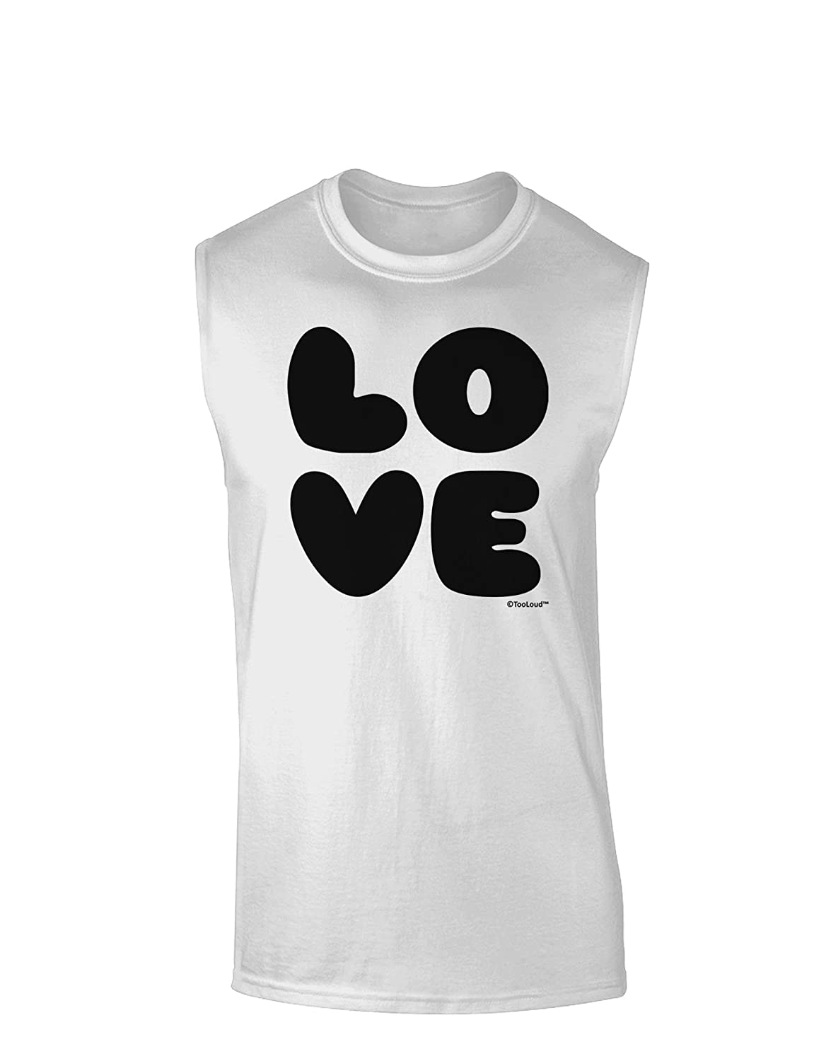 TooLoud Love Text Muscle Shirt