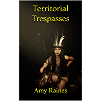 Territorial Trespasses (English Edition)
